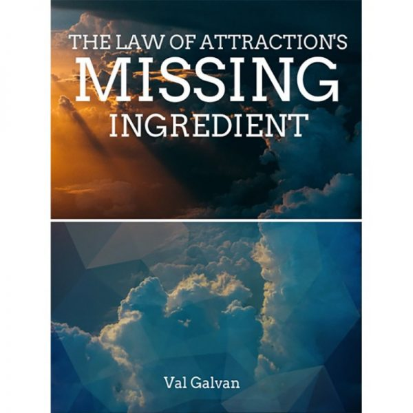 The law of attraction's missing ingredient