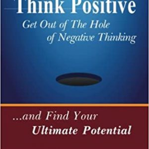 How To Think Positive paperback