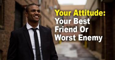 attitude is your best friend