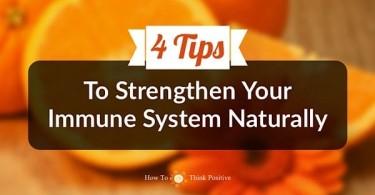 Strengthen Immune System Naturally