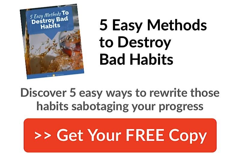 Easy Methods to Destroy Bad Habits